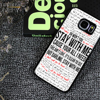 Sam Smith Stay With Me Lyric Samsung Galaxy S6 Edge Plus Case|iPhonefy