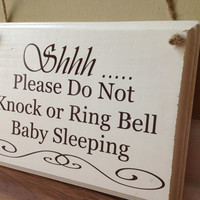 Shhh/Please do not knock/Please do not ring bell/ baby sleeping/No soliciting/do not disturb sign primitive wood hand painted heirloom brown