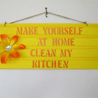 Kitchen sign, handmade sign, home decor, humor sign, birthday gift, handmade home decor, hand painted sign, funny sign