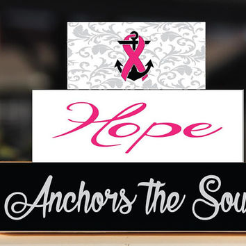 Breast Cancer Awareness Hope Anchors the Soul Block Stack Set - Breast Cancer Gift Wooden Sign Home Decor Cancer Free Anniversary