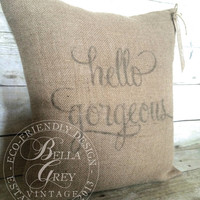 Hello Gorgeous Burlap Pillow Cover-