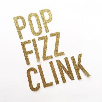Pop Fizz Clink Gold Glitter Banner   Gold Sparkle Banner   Party Decoration // Wedding Decor // New Year's Eve