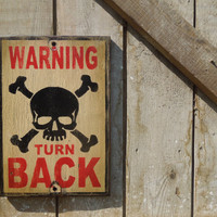 Warning turn back Rustic wood sign, boy sign, boy decor, playroom  farmhouse skull and crossbones sign, pirate decor, boy's room, kids room