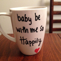 Happily lyric mug