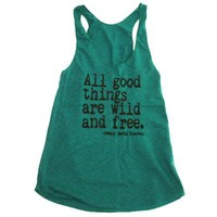 Happy Family All Good Things Are Wild And Free Womens Racerback Tank Top