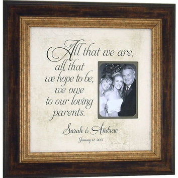 MOTHER of the BRIDE, Wedding Sign, Photo Frames, GROOM Parents Gift , All That We Are, Wedding Picture Frames, 16 X 16