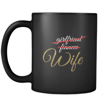 Girlfriend,Fiancee,Wife Just Married Party Squad Gift 11oz Mug