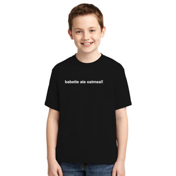 Gilmore Girls - Babette Ate Oatmeal Youth T-shirt