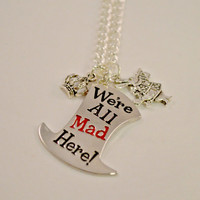 """Wonderland Gifts // Gifts for Her // Book Gifts // """"We're All Mad Here!"""" Alice in Wonderland Lewis Carroll Book Quotes Necklace"""