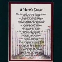 A Gift For A Nurse. (A Nurse's Prayer) #167, Touching 8x10 Poem, Double-matted in Dark Green/ Burgundy And Enhanced With Watercolor Graphics.