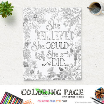 Coloring Page Printable Quote She Believed She Could Instant Download Digital Art Zen Printable Adult Coloring Pages Anti Stress Art Therapy