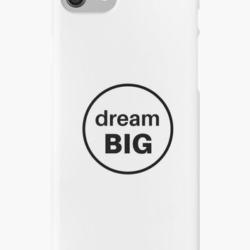 'dream big' iPhone Case/Skin by IdeasForArtists
