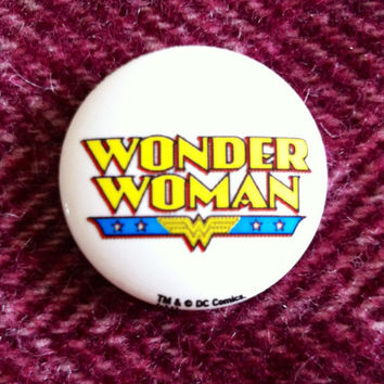 "Wonder Woman, 1"" pin button badge. DC comic books badge. Wonder Woman badge, feminist badge, feminist pins."