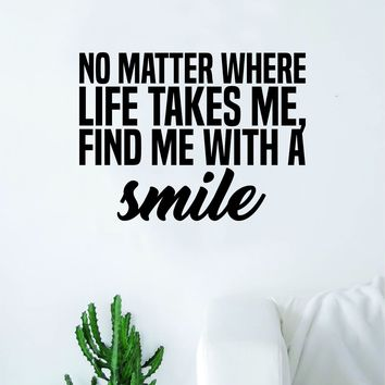 Find Me with A Smile Wall Decal Sticker Vinyl Art Bedroom Living Room Decor Decoration Teen Quote Inspirational Good Vibes Rap Music Hip Hop Lyrics Mac Miller