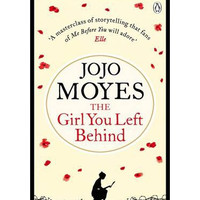 The Girl You Left Behind By (author) Jojo Moyes