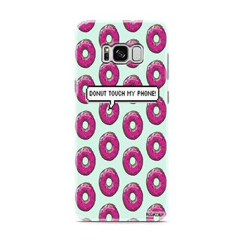 donut touch my phone Samsung Galaxy S8 | Galaxy S8 Plus case