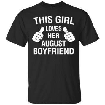 This Girl Loves Her August Boyfriend 7010