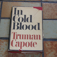IN COLD BLOOD Hardback Book By Truman Capote With The Original Dust Jacket Book Club Edition
