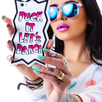 Candies Fuck It Let's Dance iPhone 5 Case White One