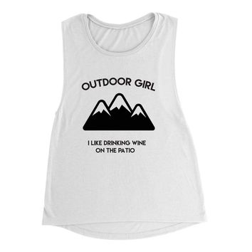 Outdoor Girl I Like Drinking Wine On The Patio Women's Muscle Tank Top