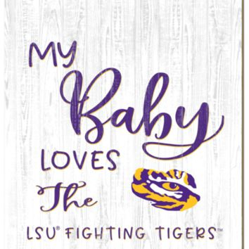 LSU Tigers | My Baby Loves | Sign | Wood | Rope Hanger | NCAA