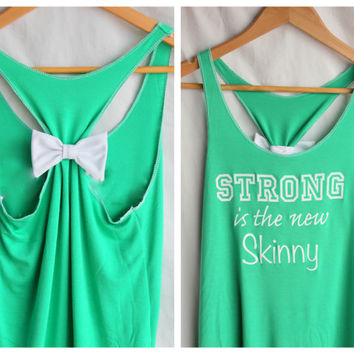 Strong is the new Skinny  Green Workout Clothes by personTen