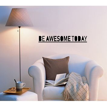 Be Awesome Today Inspiring Quote Words Beauty Salon Mirror Bathroom Letters ig6012 (22.5 in x 3 in)