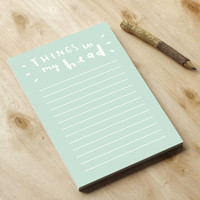 Things In My Head Notepad