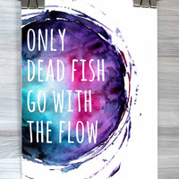 Only Dead Fish Go With The Flow Print Funny Watercolor Inspirational Typography Dorm Apartment Teen Bedroom Poster Home Decor