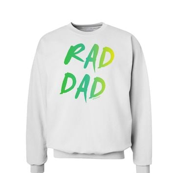 Rad Dad Design - 80s Neon Sweatshirt
