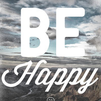 Be Happy Art Print | Print Shop