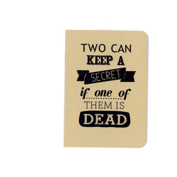Pretty little liars notebook - two can keep a secret if one of them is dead