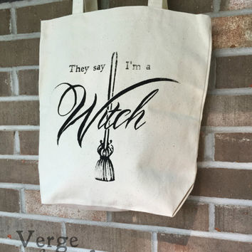 They Say I'm a Witch Geillis Duncan Outlander inspired Canvas Tote Reusable Tote Book Gift Diana Gabaldon Jamie Fraser Claire Fraser