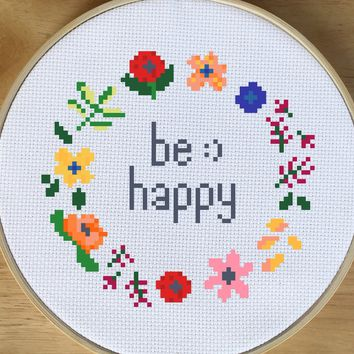 Beginner Cross Stitch Quote Pattern, Be Happy