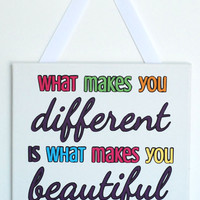 What Makes You Different is What Makes You Beautiful - 12x12 - multi color artwork - paper ribbon