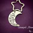 Never Say Goodbye - Hand Stamped Keychain - Moon Key Chain - Peter Pan Long Distance - Moving Away Gift - Best Friend Gift - Graduation