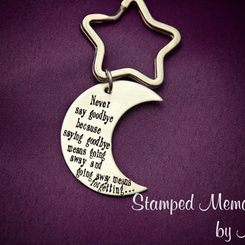 Never Say Goodbye - Hand St&ed Keychain - Moon Key Chain - Pet & Best Graduation Gifts For Best Friend Products on Wanelo
