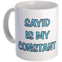 Sayid is my Constant Mug Mug by CafePress
