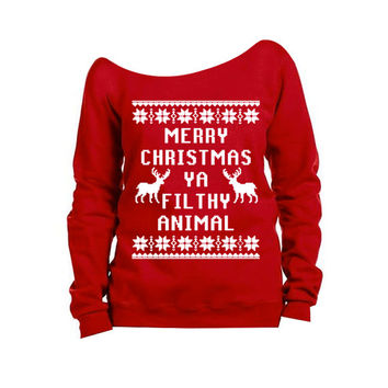 Merry Christmas Ya Filthy Animal - Ugly Christmas Sweater - Off the Shoulder