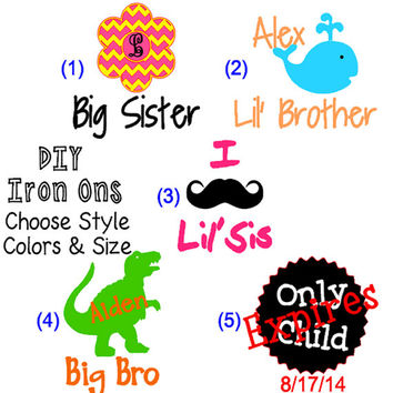 Big Brother and Big Sister Iron Ons, DIY Iron On Designs, Personalized T-Shirt, Little Sister and Little Brother Personalized Shirts