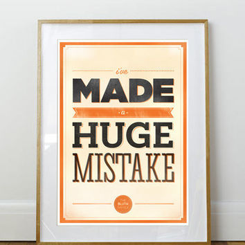 Arrested Development I've Made a Huge Mistake Poster A3 or to fit Ikea Ribba Frame 390 x 290mm