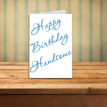 Boyfriend Birthday Card Happy Birthday Handsome Birthday Card for Husband Romantic Birthday card Birthday Card for Him Man's Bday Card