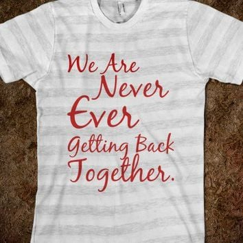 "We Are Never Ever Getting Back Together (""Like Ever"" on the back) - Music Mad"