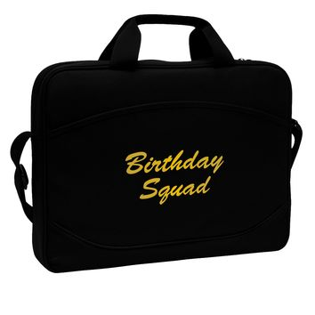 """Birthday Squad Text 15"""" Dark Laptop / Tablet Case Bag by TooLoud"""