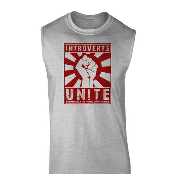 Introverts Unite Funny Muscle Shirt  by TooLoud