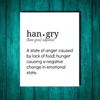 Hangry Definition, Definition, Black and White Defnition, Typographic print, Typography, Dorm Decor, Apartment Decor