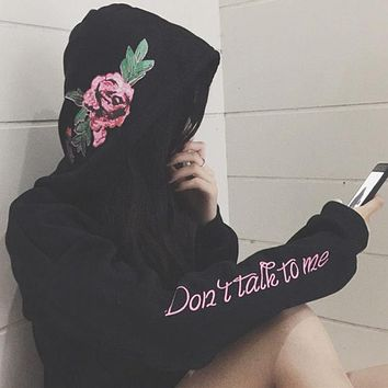 DON' TALK TO ME Printed Rose Flower Hoodies Sweatshirt