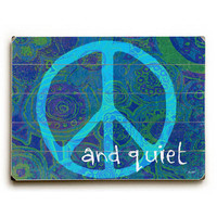 Peace And Quiet by Artist Lisa Weedn Wood Sign
