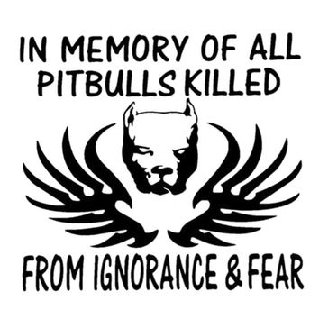 In Memory Of All Pitbulls... Car Vinyl Decals