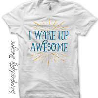 Iron on Awesome Shirt PDF - Boys Iron on Transfer / I Wake Up Awesome Tshirt / Mens Exercise Shirt / Funny Toddler Clothes / Print IT459-C